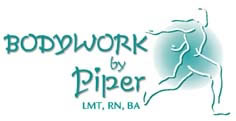 Bodywork by Piper, LMT, RN, BA